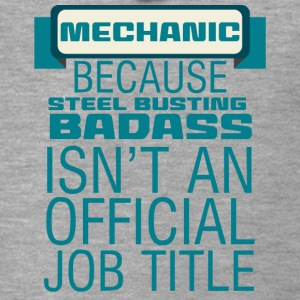 Mechaniker: Mechanic - Because Steel Busting Badas - Männer Premium Kapuzenjacke