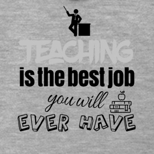 Teaching is the best job you will ever have - Männer Premium Kapuzenjacke