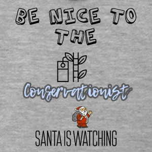 Be nice to the Conservationist Santa is watching - Men's Premium Hooded Jacket