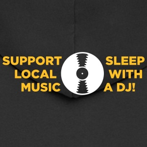 Supports Local Artists. Sleep With A DJ! - Men's Premium Hooded Jacket