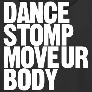 Dance Stomp Move Ur Body - Men's Premium Hooded Jacket