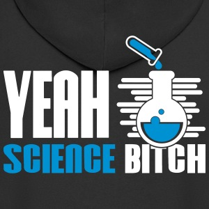 Yeah Science Bitch Chemistry - Men's Premium Hooded Jacket