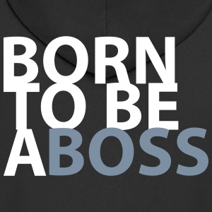 born to be a Boss - Men's Premium Hooded Jacket