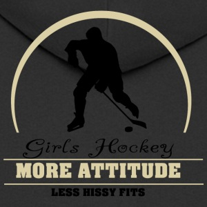 Girls Hockey More Attitude Less Hissy Fits - Men's Premium Hooded Jacket