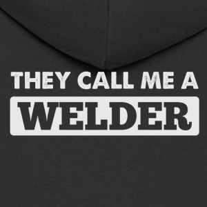 Call a welder - Men's Premium Hooded Jacket