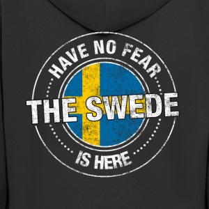 Have No Fear The Swede Is Here - Men's Premium Hooded Jacket