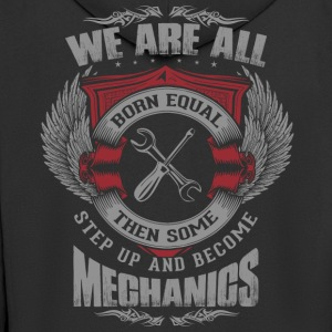 All are born equal mechanic - Men's Premium Hooded Jacket