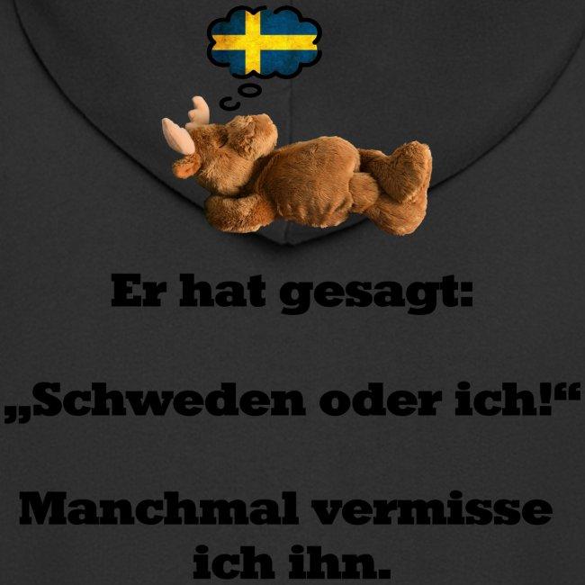 Schweden oder ich