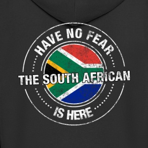 Have No Fear The South African Is Here Shirt - Men's Premium Hooded Jacket