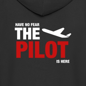 Have No Fear, The Pilot Is Here - Men's Premium Hooded Jacket