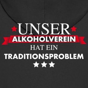 Traditionsverein Alkoholproblem aus Tradition - Männer Premium Kapuzenjacke