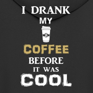 I drink my coffee before it gets cold - Men's Premium Hooded Jacket