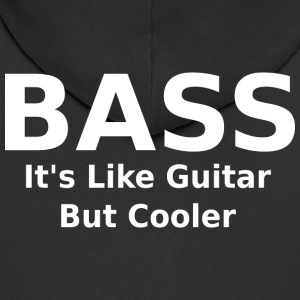 Bass it's like guitar but cooler - Men's Premium Hooded Jacket