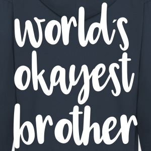 World's okayest brother - Men's Premium Hooded Jacket