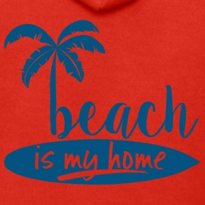 Surfer / Surfen: Beach is my home - Männer Premium Kapuzenjacke