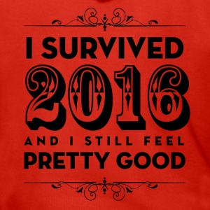 I Survived 2016 and I still feel Pretty Good - Men's Premium Hooded Jacket