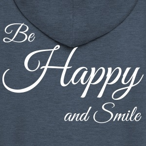 Be Happy - Men's Premium Hooded Jacket