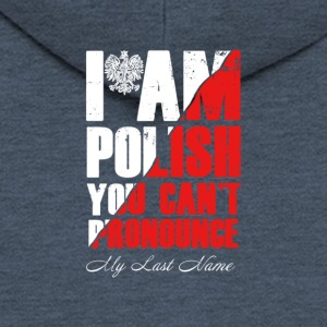 I am Polish - Men's Premium Hooded Jacket