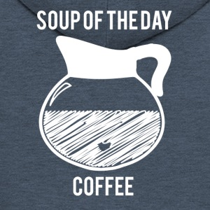 Coffee: Soup of the Day - Coffee - Men's Premium Hooded Jacket