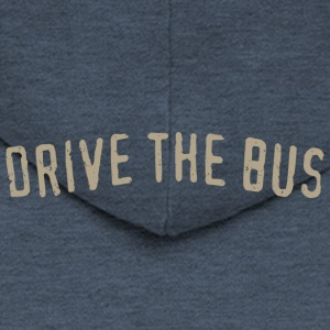 Drive the Bus - Men's Premium Hooded Jacket