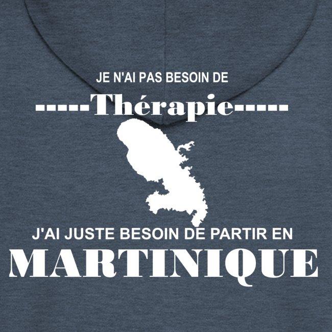 NUL BESOIN DE THERAPIE JUSTE LA MARTINIQUE