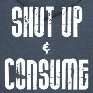 SHUT up and CONSUME - Männer Premium Kapuzenjacke