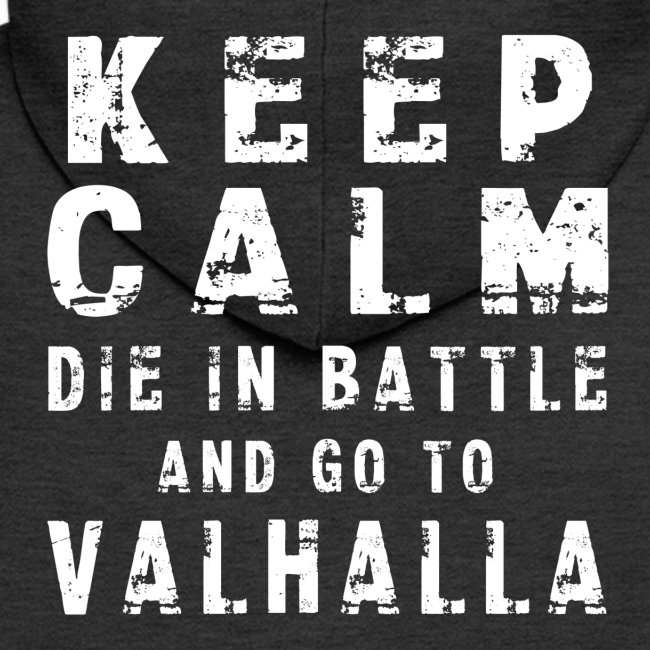 KEEP CALM VALHALLA