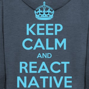 KEEP CALM AND REACT NATIVE SHIRT - Men's Premium Hooded Jacket