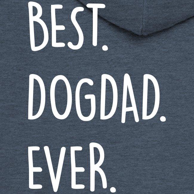 Vorschau: best dogdad ever - Männer Premium Kapuzenjacke