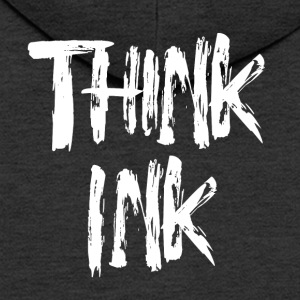 Think Ink! - Men's Premium Hooded Jacket