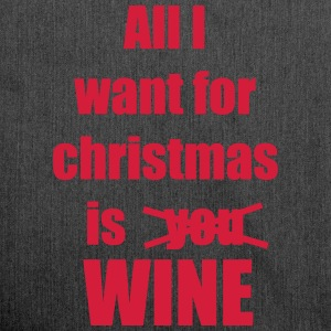 Christmas song saying Wine - Shoulder Bag made from recycled material