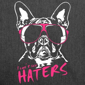 I CAN'T SEE HATERS - French Bulldog - Shoulder Bag made from recycled material