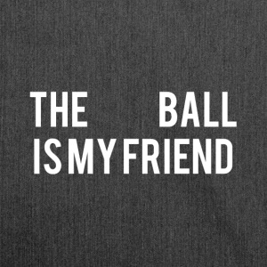 The Ball is my friend - Shoulder Bag made from recycled material