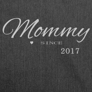 Mommy 2017 - Shoulder Bag made from recycled material
