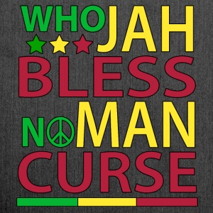 Who Jah Bless No Man Curse - Shoulder Bag made from recycled material