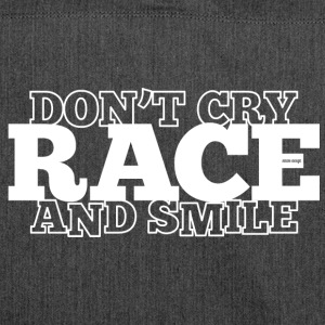 Don't Cry - RACE - and smile - Schultertasche aus Recycling-Material