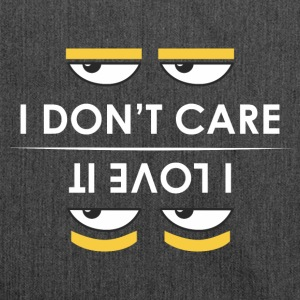 i do not care - ich liebe es, - Schultertasche aus Recycling-Material