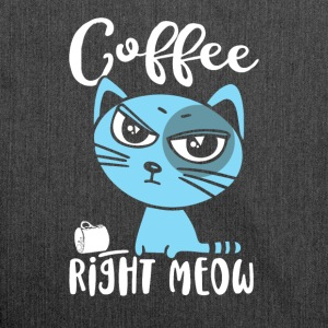 Coffee Right Meow - Schultertasche aus Recycling-Material