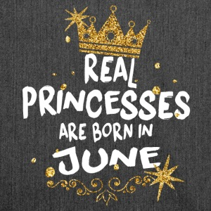 Real princesses are born in June! - Shoulder Bag made from recycled material