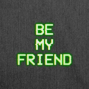 BE MY FRIEND - Skulderveske av resirkulert materiale