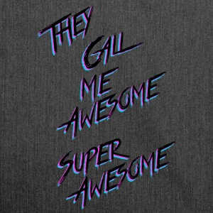 They call me awesome - Schoudertas van gerecycled materiaal