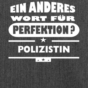 Polizistin Anderes Wort fuer Perfektion - Schultertasche aus Recycling-Material