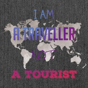 I am a traveler not a tourist - Shoulder Bag made from recycled material