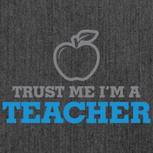 Trust Me. I'm A Teacher! - Shoulder Bag made from recycled material