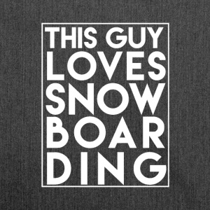 This Guy Loves Snowboarding - Boarder Power! - Schultertasche aus Recycling-Material