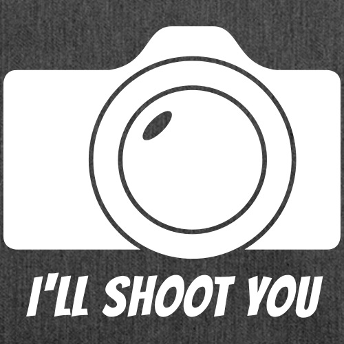 I'll shoot you - Schultertasche aus Recycling-Material