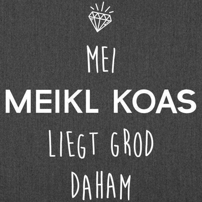 Vorschau: Mei Meikl Koas liegt grod daham - Schultertasche aus Recycling-Material