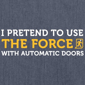 1139 i open automatic doors with the force od - Shoulder Bag made from recycled material