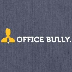 Macho Quotes: Office Bully! - Sac bandoulière 100 % recyclé
