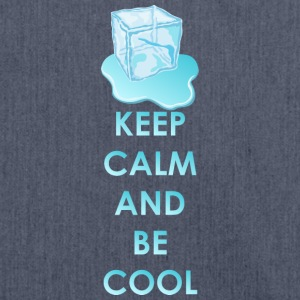 Keep calm and be cool - Schultertasche aus Recycling-Material